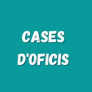 Cases d'Oficis