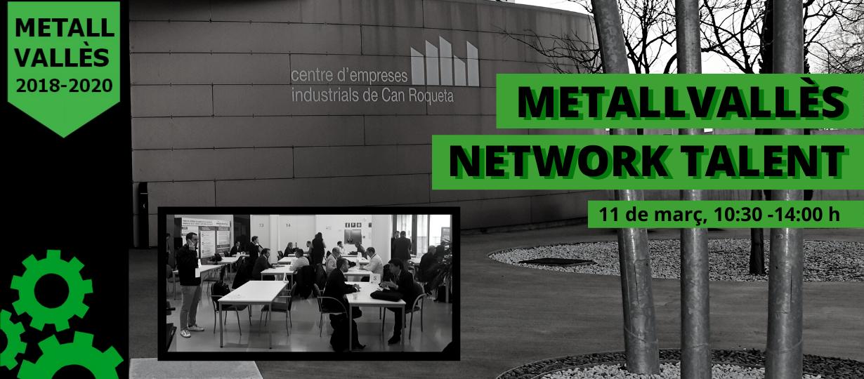 Metall Vallès: Network Talent